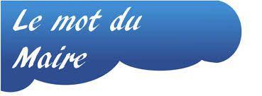 Mot du maire Le Bouchage Site officiel de la commune